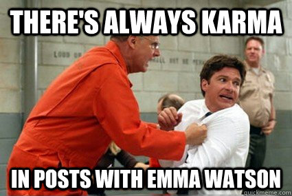 There's always karma in posts with Emma Watson - There's always karma in posts with Emma Watson  Misc