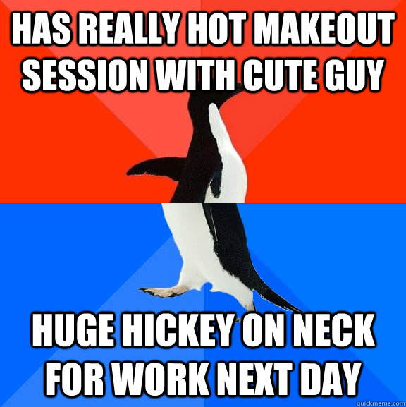 has really hot makeout session with cute guy huge hickey on neck for work next day - has really hot makeout session with cute guy huge hickey on neck for work next day  Misc