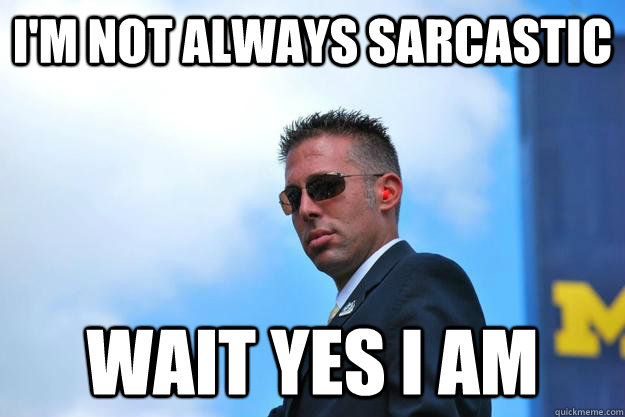 Very Funny Meme Sarcastic : I am sarcastic memes am.best of the funny meme