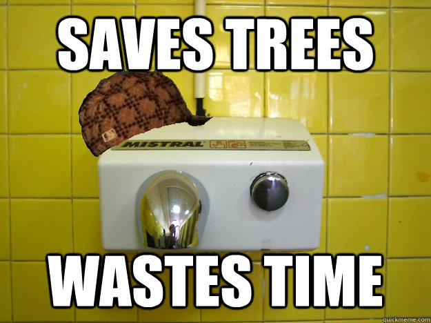 Saves Trees Wastes time