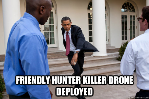 Friendly Hunter Killer Drone Deployed