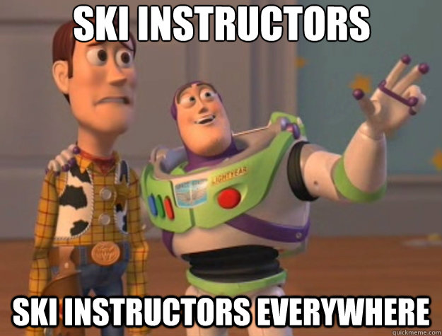ski instructors ski instructors everywhere