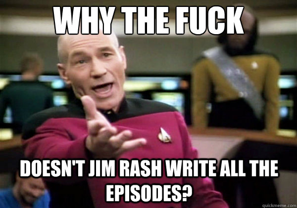 why the fuck doesn't jim rash write all the episodes?