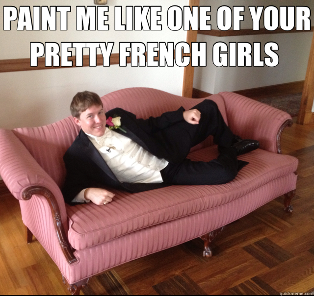 PAINT ME LIKE ONE OF YOUR PRETTY FRENCH GIRLS   - PAINT ME LIKE ONE OF YOUR PRETTY FRENCH GIRLS    Cory