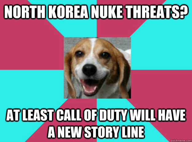 North korea nuke threats? at least call of duty will have a new story line  brighter side beagle