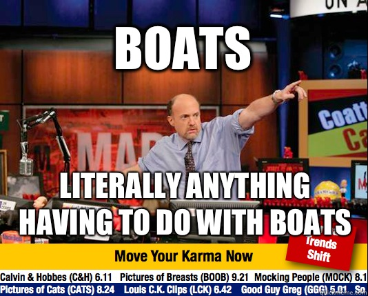 BOATS Literally anything having to do with boats  - BOATS Literally anything having to do with boats   Mad Karma with Jim Cramer