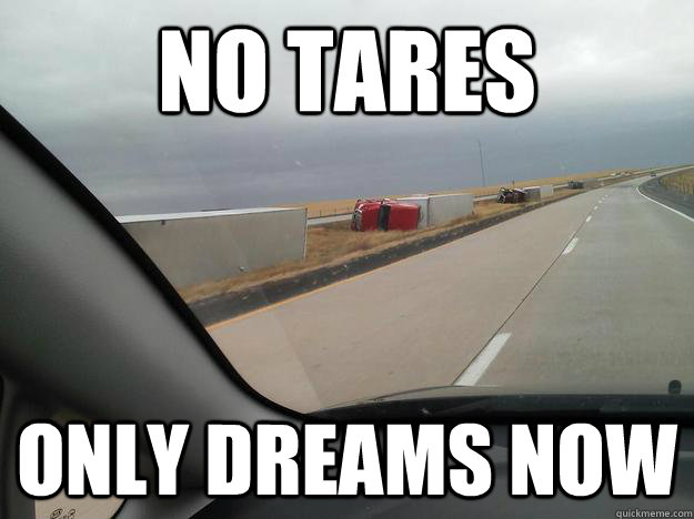 no tares only dreams now