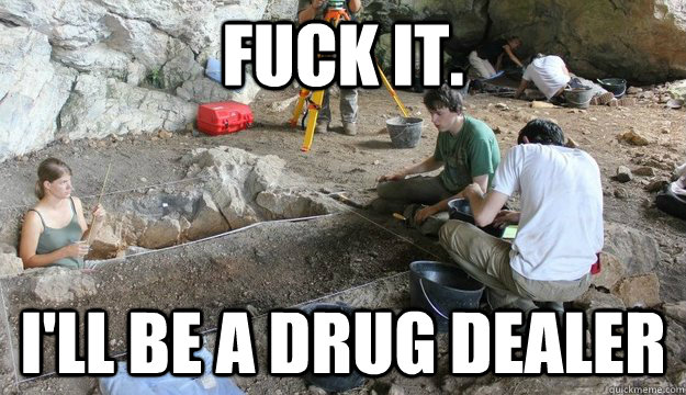 Here s Everything a Drug Dealer Will Say to You