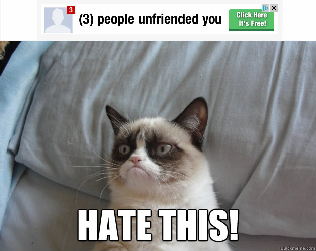 Hate THIS! -  Hate THIS!  Grumpy Cat on Being Unfriended