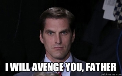 I WILL AVENGE YOU, FATHER  Stalker Josh Romney