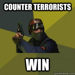 Counter Terrorists Win