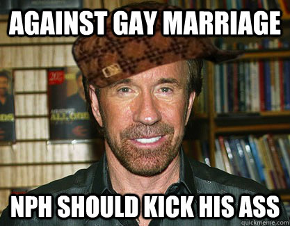 against gay marriage NPH should kick his ass