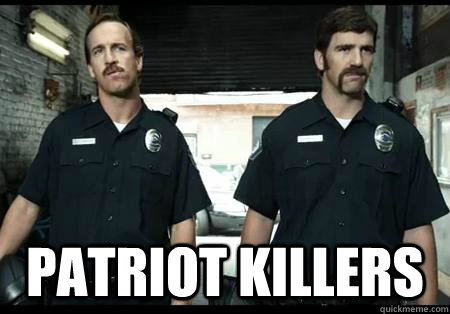 patriot killers - patriot killers  Eli Peyton Manning Patriot Killers