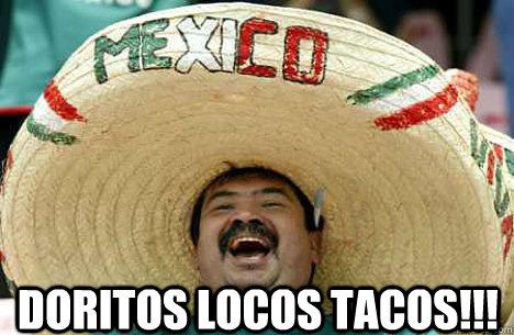 doritos locos tacos!!! -  doritos locos tacos!!!  Merry mexican