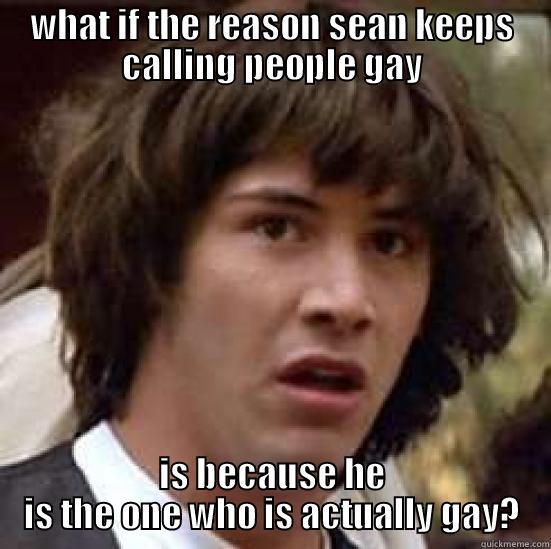 Sean Is Gay 57
