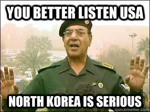 You better Listen USA North Korea is serious  Baghdad Bob