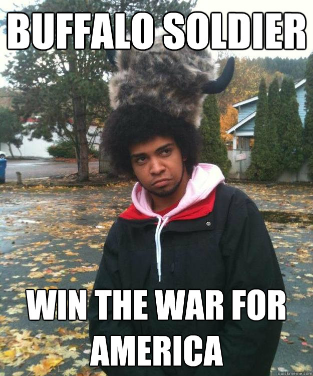 Buffalo Soldier win the war for america