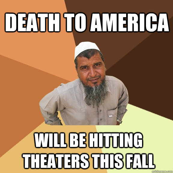 Death to America will be hitting theaters this fall  Ordinary Muslim Man