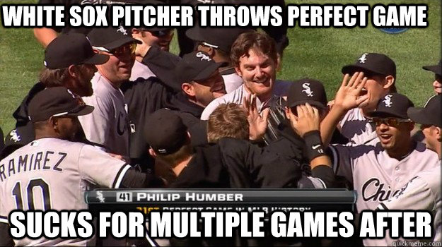 32c507aa774f1ba22f6379affa58ce87938c1e601becd4333b19046f5565c2c8 white sox pitcher throws perfect game sucks for multiple games
