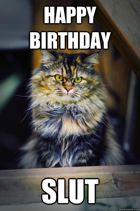Happy Birthday slut