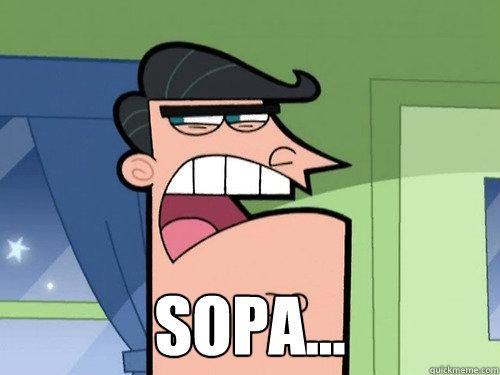 SOPA... -  SOPA...  Dinkleburg