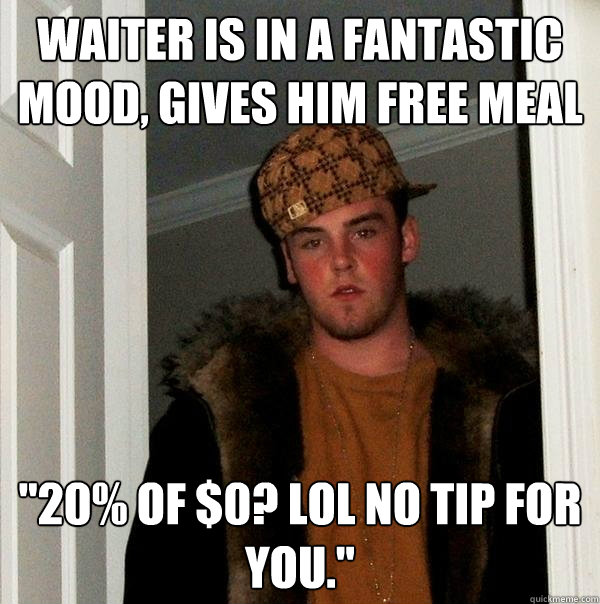 Waiter is in a fantastic mood, gives him free meal
