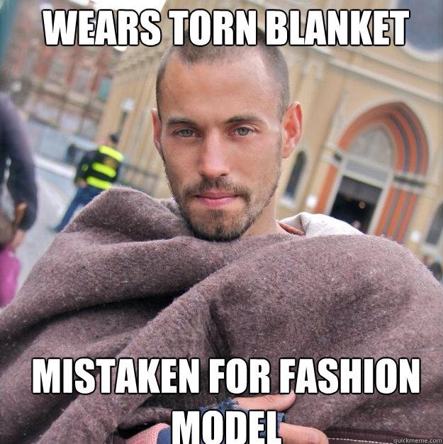 Wears torn blanket mistaken for fashion model