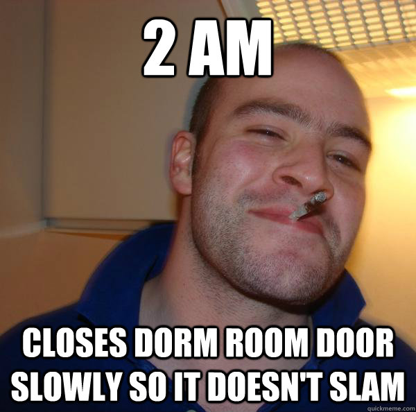 2 am closes dorm room door slowly so it doesn't slam - 2 am closes dorm room door slowly so it doesn't slam  Misc