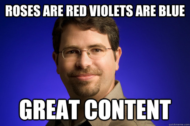 roses are red violets are blue great content - roses are red violets are blue great content  Misc