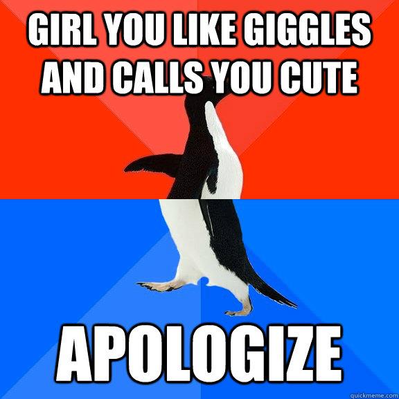 when a girl calls you cute
