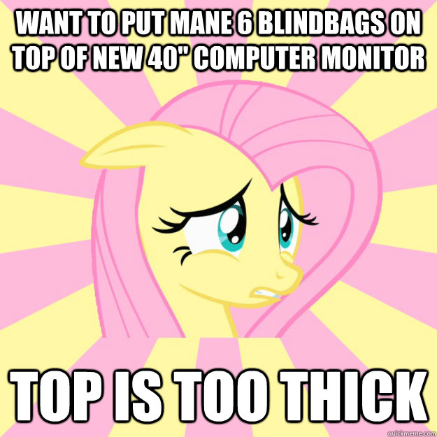 Want to put mane 6 blindbags on top of new 40