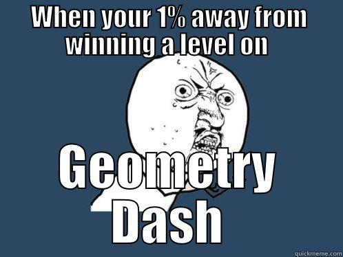 33aab70052e6c34ec276353fb31186cde28f57ad0b77c8c0958e23d072383670 to all the geometry dash players out there quickmeme,Geometry Memes