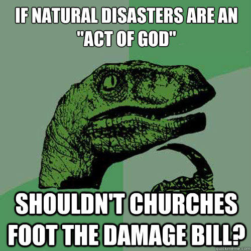 If natural disasters are an