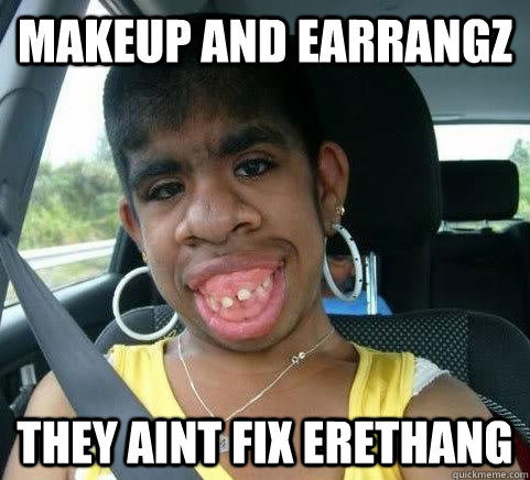 Makeup and Earrangz They aint fix erethang - Makeup and Earrangz They aint fix erethang  pet monkey
