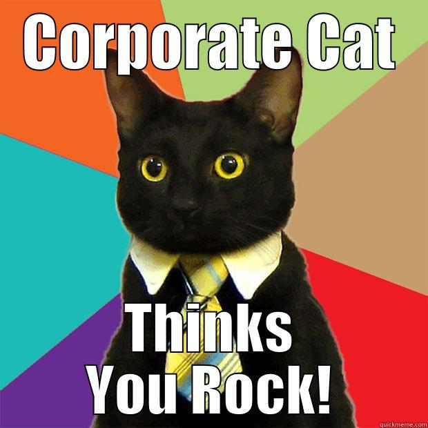 Corporate Cat Corporate Cat Thinks You Rock Business Cat