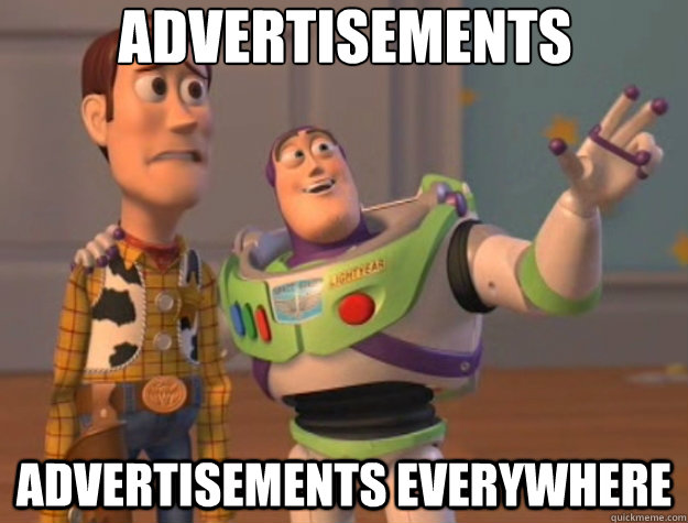 Advertisements advertisements everywhere - Advertisements advertisements everywhere  Toy Story