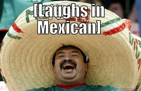 Image result for laughs in mexican