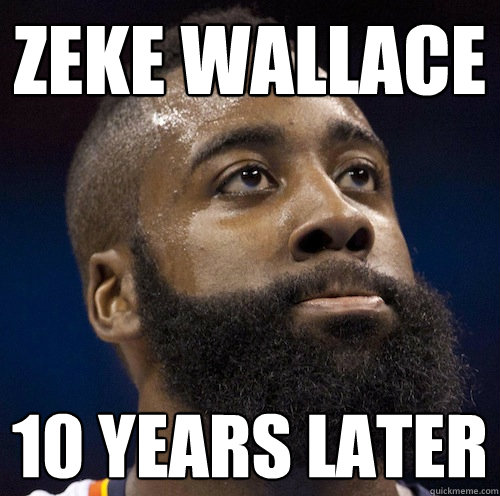 zeke wallace 10 years later  James Harden Meme