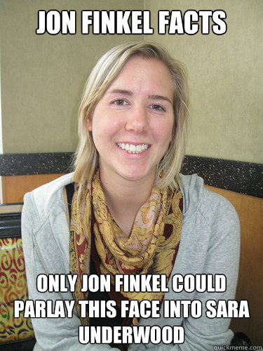 jon finkel facts only jon finkel could parlay this face into sara underwood  ALYSSA BEREZNAK