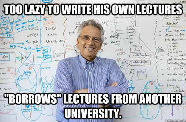 Too lazy to write his own lectures