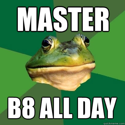 master b8 all day - master b8 all day  Foul Bachelor Frog