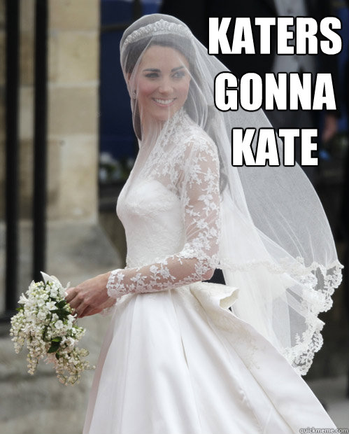 Katers Gonna Kate