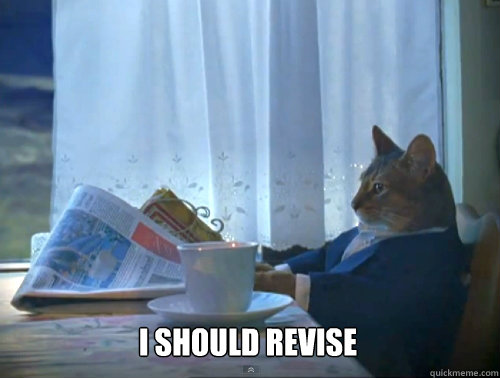 I should revise