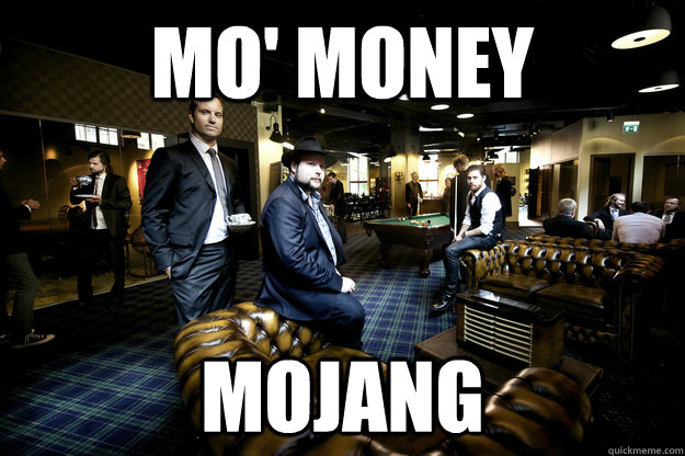 Mo' Money Mojang - Mo' Money Mojang  Mojangs office