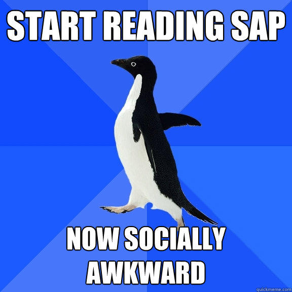 start reading SAP now socially awkward - start reading SAP now socially awkward  Socially Awkward Penguin