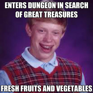 enters dungeon in search of great treasures fresh fruits and vegetables