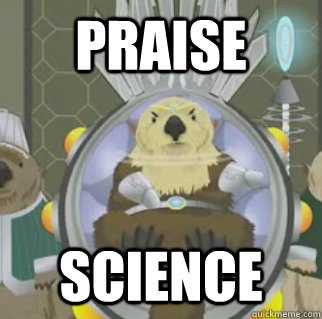 Praise Science - Praise Science  South Park Otter