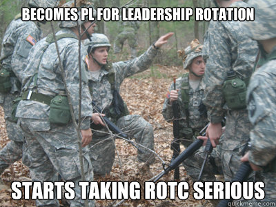 Becomes PL for leadership rotation Starts taking Rotc serious