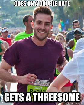 Goes on a double date Gets a threesome - Goes on a double date Gets a threesome  Ridiculously photogenic guy