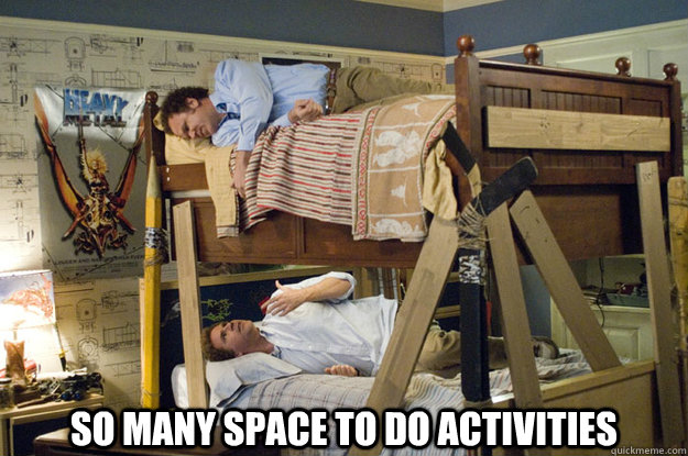 So Many Space To Do Activities Step Brothers Activities Quickmeme